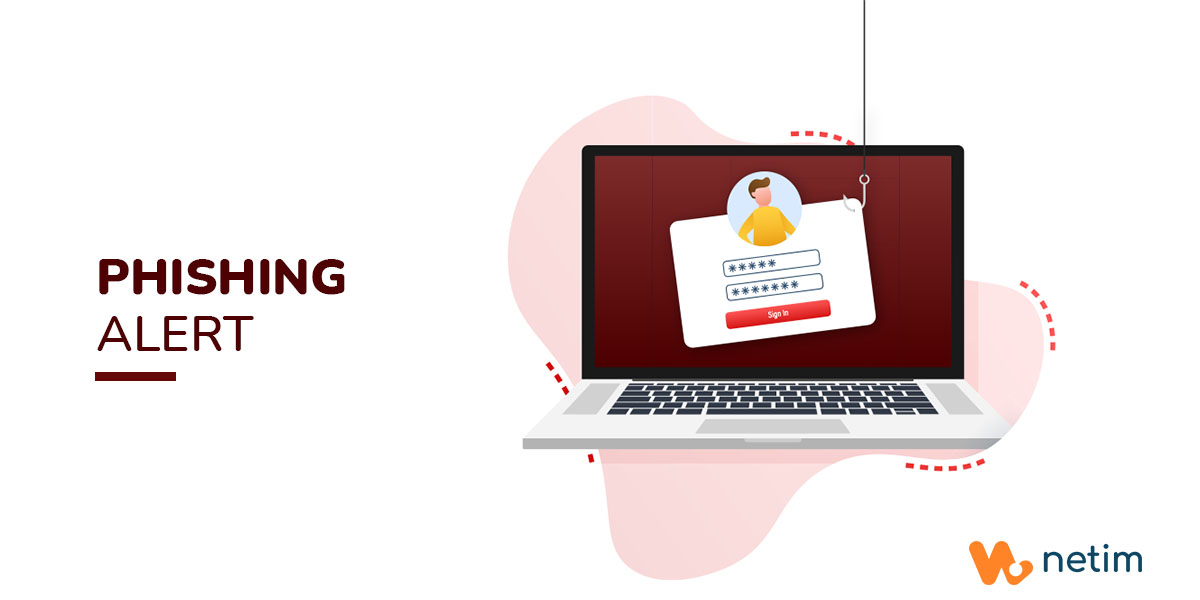 Phishing alert: fraudulent emails are being sent to our clients on behalf of Netim.
